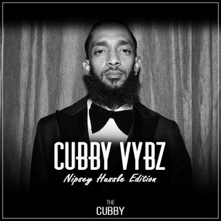 CubbyVybz_Nipsey Hussle Edition [PLAYLIST]