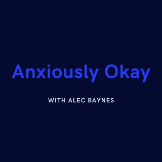 Introduction to Anxiously Okay