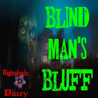 Blind Man's Bluff | Creepy Story | Podcast