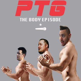 Pass The Gravy #234: PTG The Body Episode