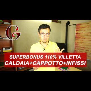 SUPERBONUS 110%: caldaia cappotto infissi in villetta e lavori di ristrutturazione