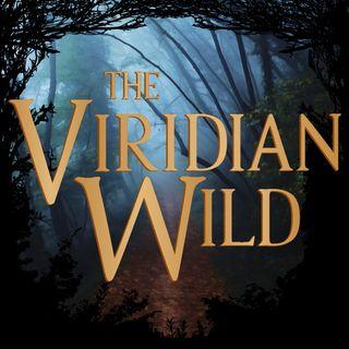 Victoria's Lift Presents: The Viridian Wild 1.1 - Snurgle Snort