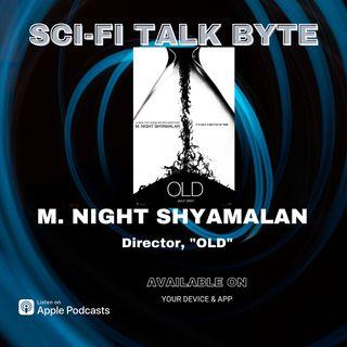 Byte Old Director M. Night Shymalan