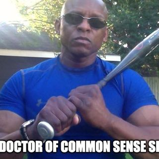 The Doctor Of Common Sense Show (7-28-21) Part 2
