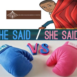 He Said/She Said: Things All Women Should Know