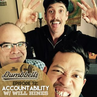 Episode 72: Accountability (w/ Will Hines)