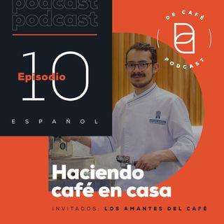 Haciendo café en casa  | Ep.10 español