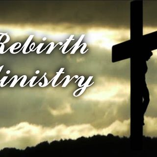 Rebirth Radio Special Featured Minister Brother Jon Morrison
