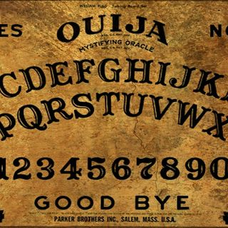 Ouija Boards - Yay or Nay
