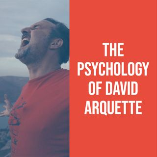 The Psychology of David Arquette