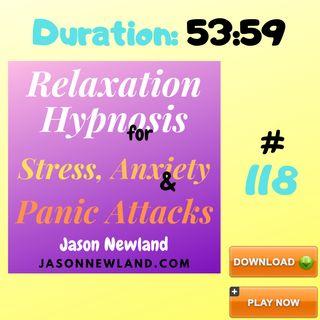 "#118 Relaxation Hypnosis for Stress, Anxiety & Panic Attacks - ""REDUCE CORONAVIRUS ANXIETY"" - (Jason Newland) (13th April 2020)"