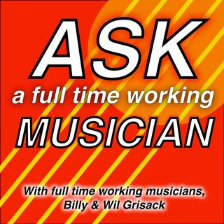 Ask a Full Time Working Musician #1