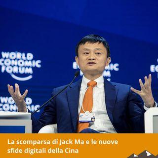 La scomparsa di Jack Ma e le nuove sfide digitali della Cina