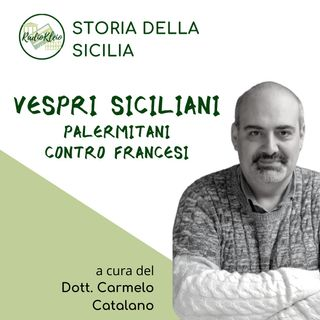 Storia della Sicilia: Vespri Siciliani - Palermitani contro Francesi