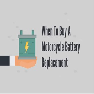 When To Buy A Motorcycle Battery Replacement