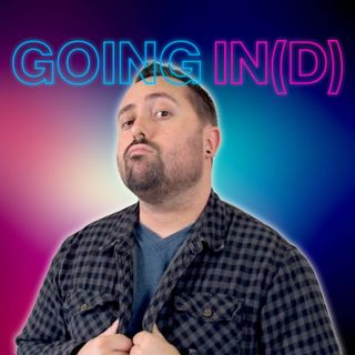 Going In(D) - BTS Of Indie Content Creators! [Season 1 Trailer]