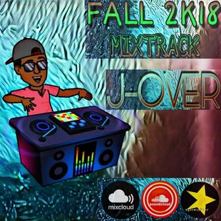 FALL 2K18 BY J-OVER