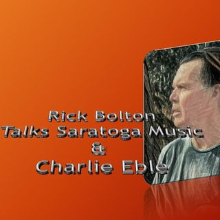 rick-bolton-talks-charle-eble