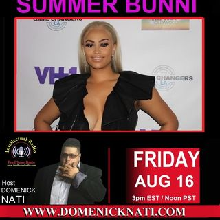 Summer Bunni /The Domenick Nati Radio Show
