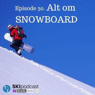 30. Alt om SNOWBOARD