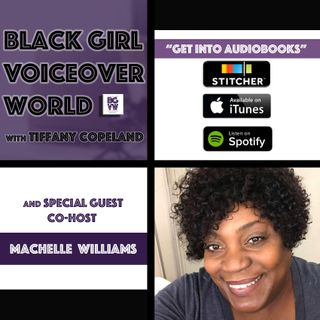 003 Get Into Audiobooks with Machelle Williams