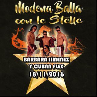 """Radio Mariposa & Modena Balla con le Stelle presentano """"Barbara Jimenez y Cuban Flex"""""""