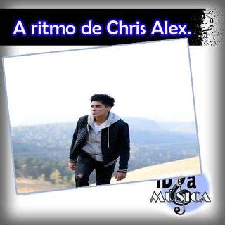 A ritmo de Chris Alex