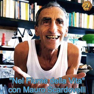 """""""Il Fiume della Vita"""" con Mauro Scardovelli   🎧🇮🇹"""