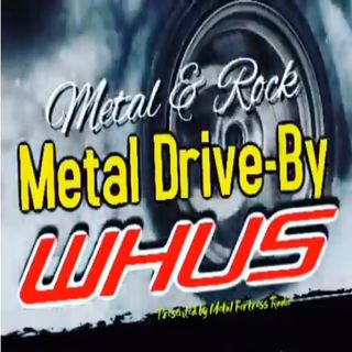 WHUS Metal Drive By 032718 IV