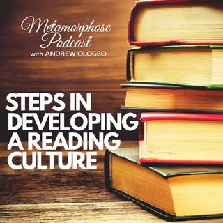 """Steps To Develop A Reading Culture"""