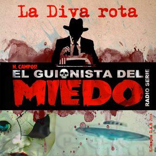 El Guionista del Miedo episodio: La Diva Rota