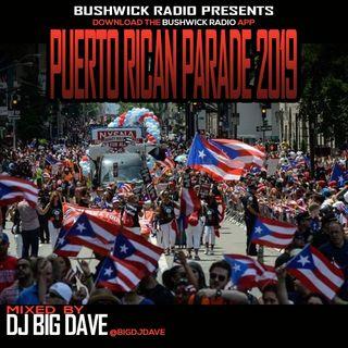 Bushwick Radio presents Puerto Rican Day Parade Mix by Dj Big Dave