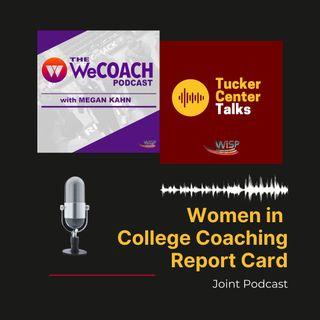 S3E11: Women in College Coaching Report Card