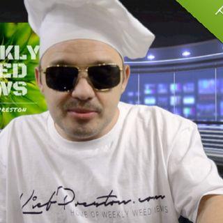 Weekly Weed News 2.0 w/ Kief Preston - Episode 10 - May 20th 2018