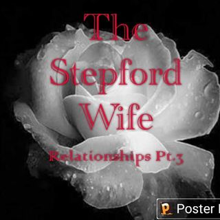 Episode 9 - The Stepford Wife