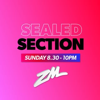 ZM's Sealed Section