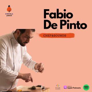 4. Chef a domicilio - Fabio De Pinto (Chef&Sounds)
