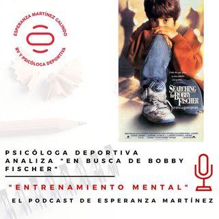 "PSICÓLOGA DEPORTIVA ANALIZA ""EN BUSCA DE BOBBY FISCHER"""