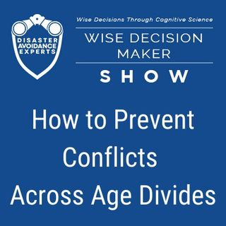 #10: How to Prevent Conflicts Across Age Divides