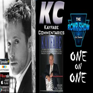 Ep575: Sean Oliver of Kayfabe Commentaries Returns 2-7-2018