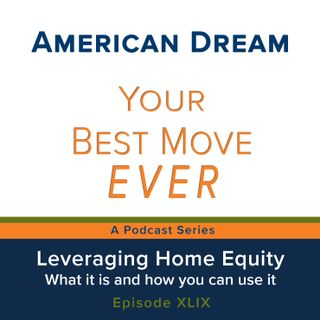 Ep 49  Leveraging Home Equity