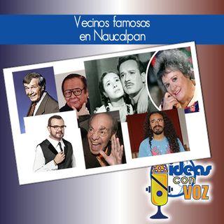 Vecinos famosos en Naucalpan