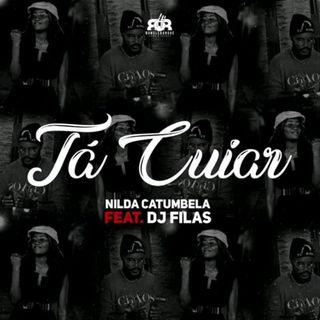 Nilda Catumbela feat. DJ Filas - Ta Cuiar (Afro Pop) BAIXAR MP3