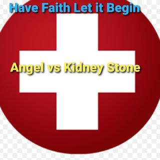 Angel vs Kidney Stone=ER