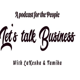 Let's Talk Business Podcast