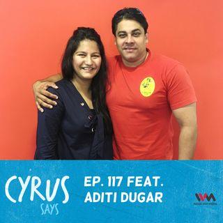 Ep. 117 feat. Restaurateur Aditi Dugar