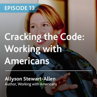 13 - Cracking the Code: Working With Americans