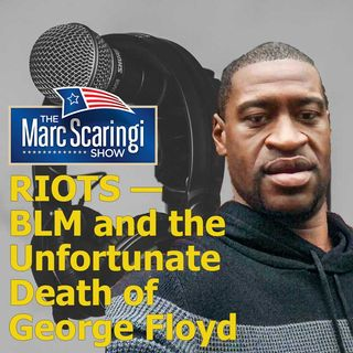 2020-05-30 TMSS Riots - BLM and the Death of George Floyd