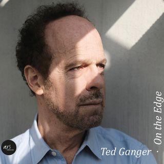 Ted Ganger, a portrait / songwriter.artist.storyteller