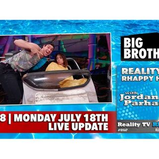 RHAPpy Hour | Big Brother 18 Live Feeds Update | Monday, July 18